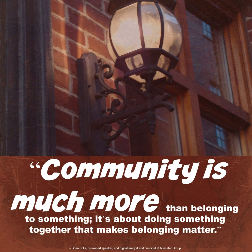 Community is much more...